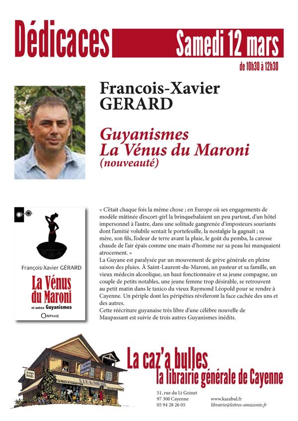 """En dédicaces pour mon nouveau livre """"La Vénus du Maroni"""" à Cayenne et Rémire le 12 mars 2016"""