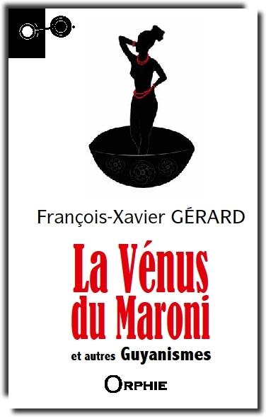 Couverture de La Vénus du Maroni